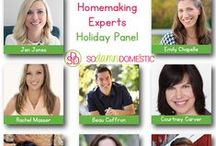 Homemaking Experts Holiday Panel / by Emily Chapelle
