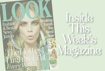 Inside This Week's LOOK... / See our new issue cover each week on Pinterest and get a taste of what's inside the hottest high street fashion and beauty magazine / by LOOK Magazine - High Street Fashion, Celebrity Style, Hairstyles and Beauty