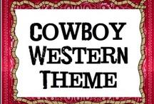 School - Cowboy - Western / by Corene McVeigh