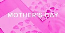 MOTHER'S DAY / Celebrate your mother with these DIY ideas