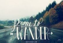 Journey Onward / Where to go, where to wander, where to journey! / by Sedona Macklin