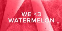 WE <3 WATERMELON / Watermelon everything! Meals, beverages, baked goods, home goods, DIY, you name it!