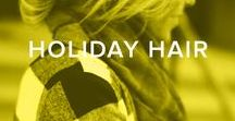 HOLIDAY HAIR / Get all the holiday hair inspiration you'll need ti get through the holiday festivities.