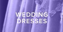 WEDDING DRESSES / A board that's dedicated to wedding dress inspiration. From trendy styles to classic gowns, there are ideas from a variety of wedding dress designers to help you dream up the perfect bridal look.