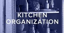 KITCHEN ORGANIZATION / A board with tips and tricks that will help you get everything from your cooking gadgets to your pantry organized.