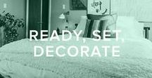 READY, SET, DECORATE / A board that's dedicated to all things home DIY.