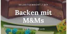 DIY Backen mit M&M's / Backen mit M&M's //  DIY Selbstgemacht