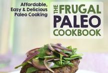 Frugal Paleo Recipes / I just finished writing The Frugal Paleo Cookbooks--dedicated to awesome Paleo food that's affordable to make--and have started this board to highlight budget-friendly recipes.
