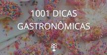 1001 Dicas Gastronômicas / Receitinhas cheias de amor e que você não vai gastar quase nada para fazer.