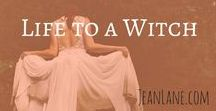 Life to a Witch   A Novella Coming 2017 / Hints for upcoming novella, story, writing, by author Jean Lane. Full of magic, witches, potions, romance, action and more