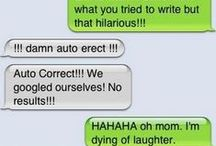 Funniest Auto Correct Text Messages / Hilarious  / by Nigel Ohrum