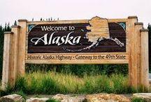 Alaska / Would love to see Alaska in my lifetime. / by Darlena