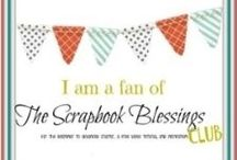 The Scrapbook Blessings Club / Tutorial and technique projects from SBC design team.