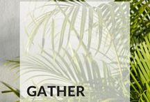 [Gather]