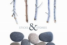 Sticks and Stones / by Lynn Wanner