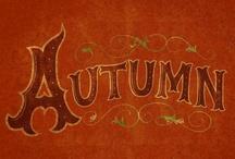 Autumn / by Katie