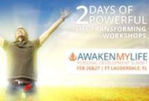 AWAKEN MY LIFE SUMMIT /  What if you could BREAKTHROUGH all of life's plateau and continue making forward progress towards finally reaching that next level that you deserve?  HERE'S YOUR CHANCE to attend an event that will expose you to not only strategies & will also give you proven techniques that will take you to the next level regardless of the area you are currently working in. This two day event has one sole purpose: to get you to the next level.  February 26-27, Fort Lauderdale FL  http://awakenmylifesummit.com