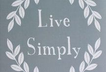 Inspiration / inspirational words, words to live by, posters with phrases