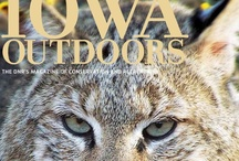 Iowa Outdoors Magazine / The Iowa DNR's magazine of conservation and recreation. Subscribe at www.iowaoutdoorsmagazine.com. / by Iowa Dept of Natural Resources