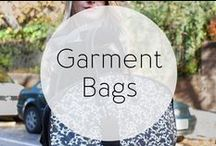 Garment Bags / Stylishly chic garment bags for all occasions or simply just because.