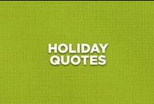 Holiday Quotes / Inspirational, motivational and funny quotes for the holidays | #HolidayTable #Thanksgiving / by Jennie-O®