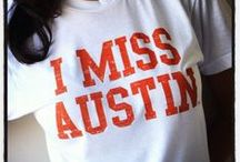 My Austin, Texas / by Dana Ingram