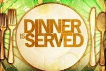 Dinner is Served / by Benja Kinate