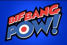 Bif Bang Pow!  / by Entertainment Earth
