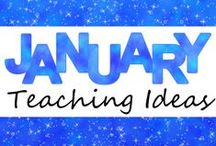 January Teaching Ideas / Teaching Ideas for the Month of January