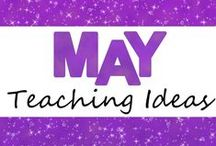 May Teaching Ideas / Ideas and resources for teaching in May!
