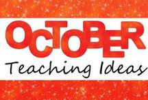 October Teaching Ideas / Ideas and resources for teaching in October!