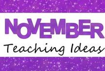 November Teaching Ideas / Ideas and resources for teaching in November!