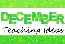 December Teaching Ideas / Ideas and resources for teaching in December!