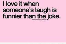 Make Me Laugh / by Valerie Longey