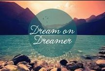 Quotes - Dreams & Inspiration