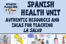 Spanish Health Unit / Resources and Activities for teaching about La Salud in Spanish Class, including body parts.