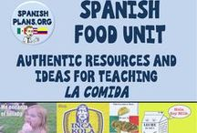 Spanish Food Unit / Ideas, Resources, and Authentic Resources for teaching LA COMIDA in Spanish class.