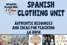 Spanish Clothing Unit / Recursos sobre enseñar la unidad de  ropa en la clase de español