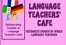 World Language Teachers Cafe / Posts from languageteacherscafe.blogspot.com/ about Spanish, French, German, and all foreign language classroom ideas