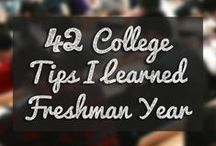 Freshman Year Survival / Tips and tricks for surviving the fresh start of freshman year