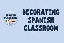 Decorating Spanish Classroom / Bulletin Board Ideas and Decoration ideas for Spanish Classroom