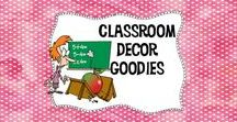 Classroom Decor Goodies / If you need an idea for your door, bulletin board or how to organize, this is the place for you!