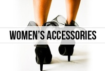 women's accessories / the cherry on top: because sometimes it's all about the accessories