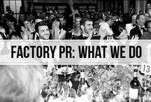 factory pr: what we do