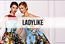 ladylike / refined elegance