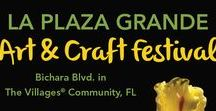 Art Festival: La Plaza Grande / 9th Annual La Plaza Grande Art & Craft Festival May 5th and 6th, 1120 Bichara Blvd. in The Villages® community, FL, for dates and more information visit: http://www.artfestival.com/calendar/art
