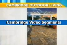 Cambridge Video Segments / Video segments featuring Cambridge Pavingstones with Armortec.  / by Cambridge Pavingstones with ArmorTec