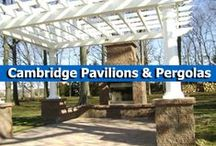 Cambridge Pavilions and Pergolas / Complete your pavingstone patio with a pergola or pavilion kit by Cambridge Pavingstones with Armortec. These kits are a perfect complement to Cambridge's outdoor kitchens and provide a relaxing shaded seating area. / by Cambridge Pavingstones with ArmorTec