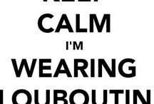 Keep Calm and... / by Fashion Bloggers