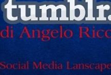 """Viva Tumblr!/ Social Media Lanscapes / Board dedicato all'eBook di Angelo Ricci """"Viva Tumblr!"""", alla collana dei Social Media Landscapes di Errant Editions, e a tutto quello che può essere collegato a Tumblr, che lo rappresenta, lo descrive, lo definisce."""